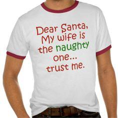 Dear Santa Naughty Wife T Shirt