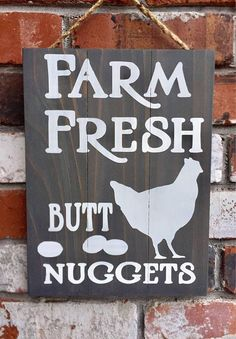 Farm Fresh Butt Nuggets Wood Sign Funny Chicken Eggs - What every homestead farmer needs! #funny #ad #gift