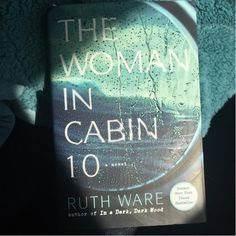 When I started reading The Woman in Cabin 10 by Ruth Ware, I really liked it. It felt like one of those dark and twisty books that have become so popular. Books For Moms, My Books, Ruth Ware, Dark And Twisty, Books 2018, New Times, Page Turner, Book Reviews, Book Worms