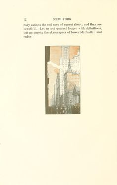 New York: a series of wood engravings in colour and a note on colour printing by Rudolph Ruzicka  with prose impressions of the city by Walter Pritchard Eaton.  Published 1915 by Grolier Club in New York .