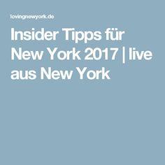 Insider Tipps für New York 2017 | live aus New York