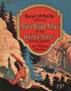 1925 Rand McNally Auto Road Atlas In 1856, William Rand opened a small printing shop in Chicago forming the forerunner to the Rand McNally Auto Road Atlas. In 1899, William Rand leaves the company to pursue other interests and Andrew McNally becomes President and his family runs the business for the next century. In 1904, Rand McNally published it's first automobile road map.