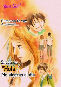 Daiki San Frases Anime Como no te voy a querer...