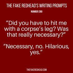 Writing Prompts No. Writing Prompts No. Book Prompts, Daily Writing Prompts, Book Writing Tips, Dialogue Prompts, Creative Writing Prompts, Story Prompts, Writing Quotes, Writing Ideas, Writing Humor