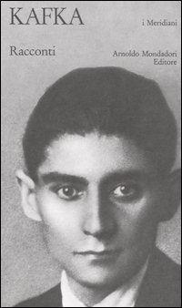 F. Kafka, Racconti.