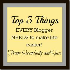 5 Things EVERY Blogger NEEDS @serendipitynsp  #blogtips