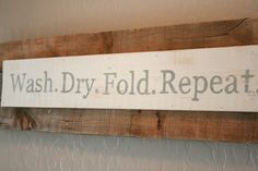 """Wash. Dry. Fold. Repeat."" Grand Design: Home tour 2012 {For the laundry room...}"