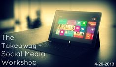 The Takeaway: Social media workshop for Atlanta-area small business owners April 26, 2013