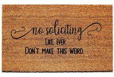 No Soliciting... Like Ever. Door Mat