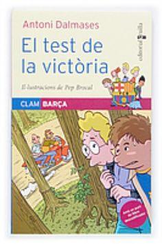 """Sèrie """"Clam Barça"""", d'Antoni Dalmases. Editorial Cruïlla.  Coberta de """"El test de la victòria"""" (número 4)"""