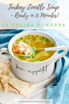Turkey Zoodle Soup © Recipe by La Cucina di Kerrs   Thanksgiving Leftovers   Simple Seasonal Soup Recipes   Comfort foods for cold weather months   Family