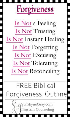 7 Things Forgiveness Is Not.Learn how to forgive when it's hard by clearing up common misconceptions about forgiveness. Click through to get a FREE outline on biblical forgiveness. Find out what the bible says about forgiveness when it's hard. Forgiveness Scriptures, Forgiveness Quotes, Bible Scriptures, Faith Quotes, Life Quotes, Quotes Quotes, Cover Quotes, Lesson Quotes, Strong Quotes