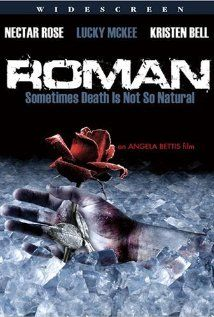 Roman (2006), directed by Angela Bettis