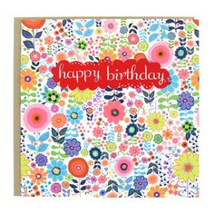 Colourful happy birthday card with floral pattern in red, pink, blue, green and orange. Exclusive at Paperchase. #cards #birthdaycards