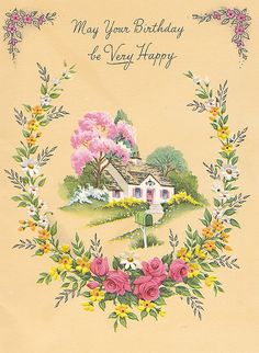 May your birthday be very happy! #vintage #birthday #cards...:)