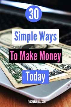 30 simple ways to make money today. If you need money fast and you need it now, these tips are simple enough that anyone can do. Great for college students looking for a quick side hustle gig, stay at home moms or basically anyone who needs cash now. Need Money Fast, Need Cash Now, Earn Money Fast, Make Money Today, Quick Money, Ways To Save Money, Make Money From Home, Extra Money, Make Money Online