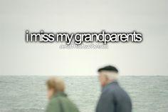 I miss my grandma...