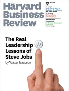 The Real Leadership Lessons of Steve Jobs