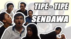 TIPE - TIPE SENDAWA || KasuRusaK