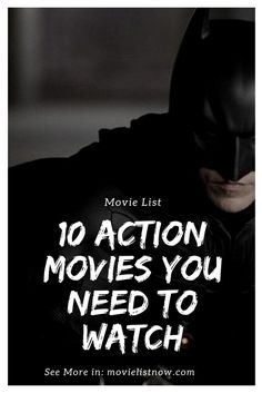 10 Action Movies You Need To Watch - Page 3 of 3 - Movie List Now