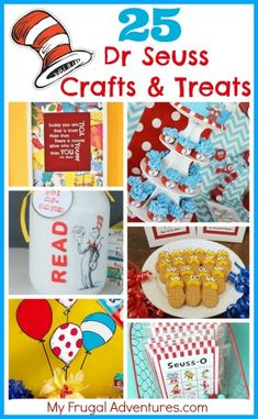 25 Fun and Creative Treat and Craft Ideas for Dr Seuss! Perfect for Children's Parties or Class Parties!