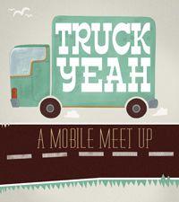 Truck Yeah: A Mobile Meet Up