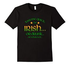 Men's St Patrick's Day Kiss Me Quick Irish Or Drunk Funny... https://www.amazon.com/dp/B06W9DHWSK/ref=cm_sw_r_pi_dp_x_p.7Myb0EY19JR