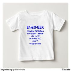 engineering baby T-Shirt Funny Baby Shirts, Consumer Products, Basic Colors, Dog Design, Problem Solving, Funny Cute, Shop Now, Engineering, Jokes