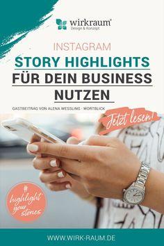 Story Highlights für dein Business nutzen! Instagram Challenge, Instagram Feed, Instagram Story, E-mail Marketing, Facebook Marketing, Ecommerce, Iphone Plus, Story Highlights, Branding