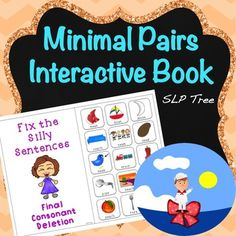 This interactive book works on reduction of the phonological process of Final Consonant Deletion in a fun and silly way. This book uses minimal…