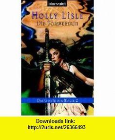 Das Gesetz der Magie 2 (9783442241279) Holly Lisle , ISBN-10: 3442241278  , ISBN-13: 978-3442241279 ,  , tutorials , pdf , ebook , torrent , downloads , rapidshare , filesonic , hotfile , megaupload , fileserve
