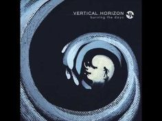Vertical Horizon - I Believe In You
