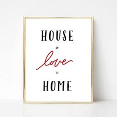 House + Love = Home Real Estate Quote Printable Gift Sell Your House Fast, Selling Your House, Real Estate Quotes, Real Estate Office, Home Buying Tips, Décor Boho, Gift Quotes, Favorite Words, Love Home