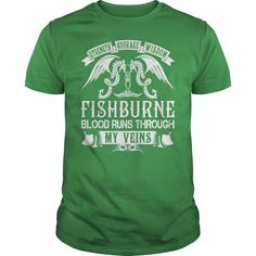 FISHBURNE Shirts - Strength Courage Wisdom FISHBURNE Blood Runs Through My Veins Name Shirts #gift #ideas #Popular #Everything #Videos #Shop #Animals #pets #Architecture #Art #Cars #motorcycles #Celebrities #DIY #crafts #Design #Education #Entertainment #Food #drink #Gardening #Geek #Hair #beauty #Health #fitness #History #Holidays #events #Home decor #Humor #Illustrations #posters #Kids #parenting #Men #Outdoors #Photography #Products #Quotes #Science #nature #Sports #Tattoos #Technology…