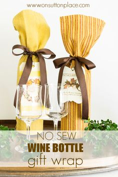 Super simple directions for #No Sew #Wine Bottle Gift Wrap ideas that will make your #holiday prep a little easier!