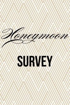 Take the honeymoon survey here: http://www.instant.ly/s/IabIy-HroAA