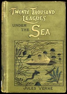20,000 Leagues Under the Sea by Jules Verne with cover illustration by Édouard Riou, 1870