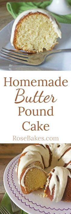 Homemade Butter Pound Cake http://RoseBakes.com