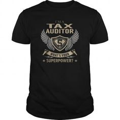 I Love  Best Tax Auditor Superpower-front Shirt T-Shirts #tee #tshirt #Job #ZodiacTshirt #Profession #Career #auditor