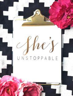 She's Unstoppable Gold Foil Print Foil Print by thegoldengurl