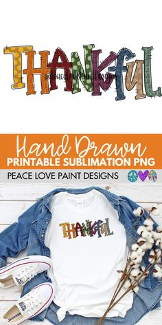 This Thankful fall sublimation design is perfect for sublimation t-shirts, sublimation projects and sublimation design ideas! Grab it here from Peace Love Paint Designs! Fall Shirts, Cute Shirts, Mom Shirts, Silhouette Cameo Projects, Silhouette Studio, Olive Jeans, Thanksgiving Projects, Sublime Shirt, Teacher Shirts