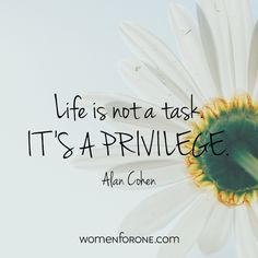 Life is not a task...