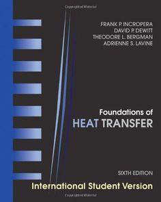 Foundations of heat transfer / Frank P. Incropera ... [et al.]