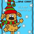 You are receiving a roll, read and color Winter freebie for your students!   Use a numeral die/or tradition die to differentiate!  If you need othe...