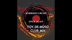 Once again Toy De Muso mix Muse, Deep, Club