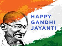 Let us all follow the path of truth and wisdom and pay homage to our Father of Nation on this day