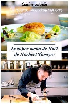 Un menu délicieux pour impressionner vos convives sans passer des heures en cuisine ! Norbert Tarayre passe au fourneau pour faire une succulente tourte au champignons #cuisineactuelle #menunoel #norberttarayre #tarayre #repasnoel #tourte #champignon #noel #christmas #recettenoel #recettesaine #recettefacile #feuilleté