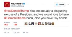 """Thursday morning, McDonald's got really political on their official Twitter account when they called President Trump """"a disgusting excuse of a president."""" Photo from The Hill screenshot Photo: Twitter"""