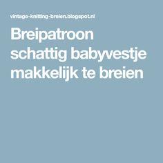 Breipatroon schattig babyvestje makkelijk te breien