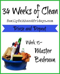 Family, Faith, and Fridays: 34 Weeks of Clean Rinse and Repeat: Week 15- The M...